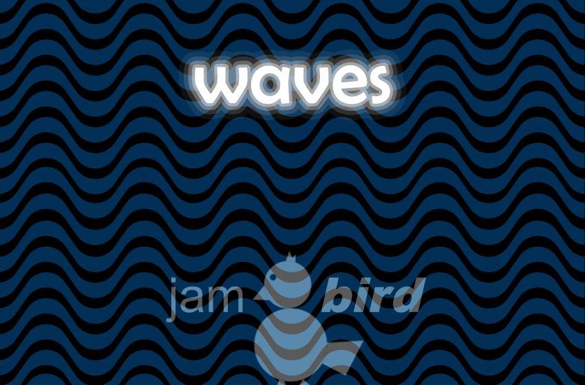 Jam Bird Waves – Single