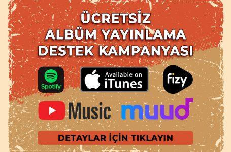Ücretsiz Albüm Destek Kampanyası