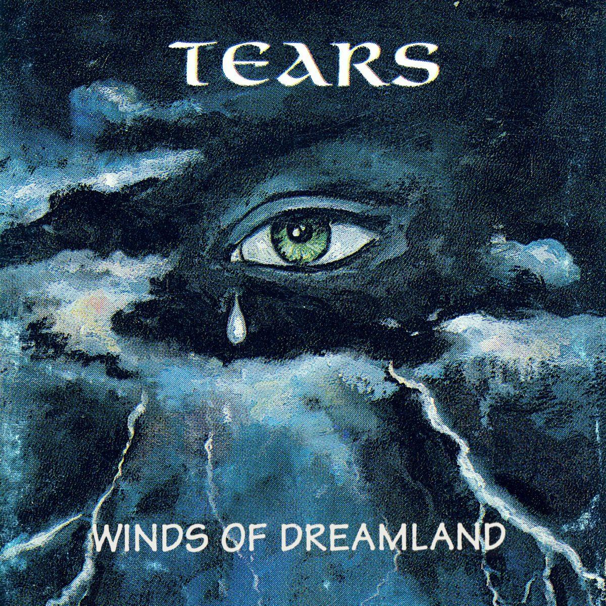 Tears – Winds of Dreamland