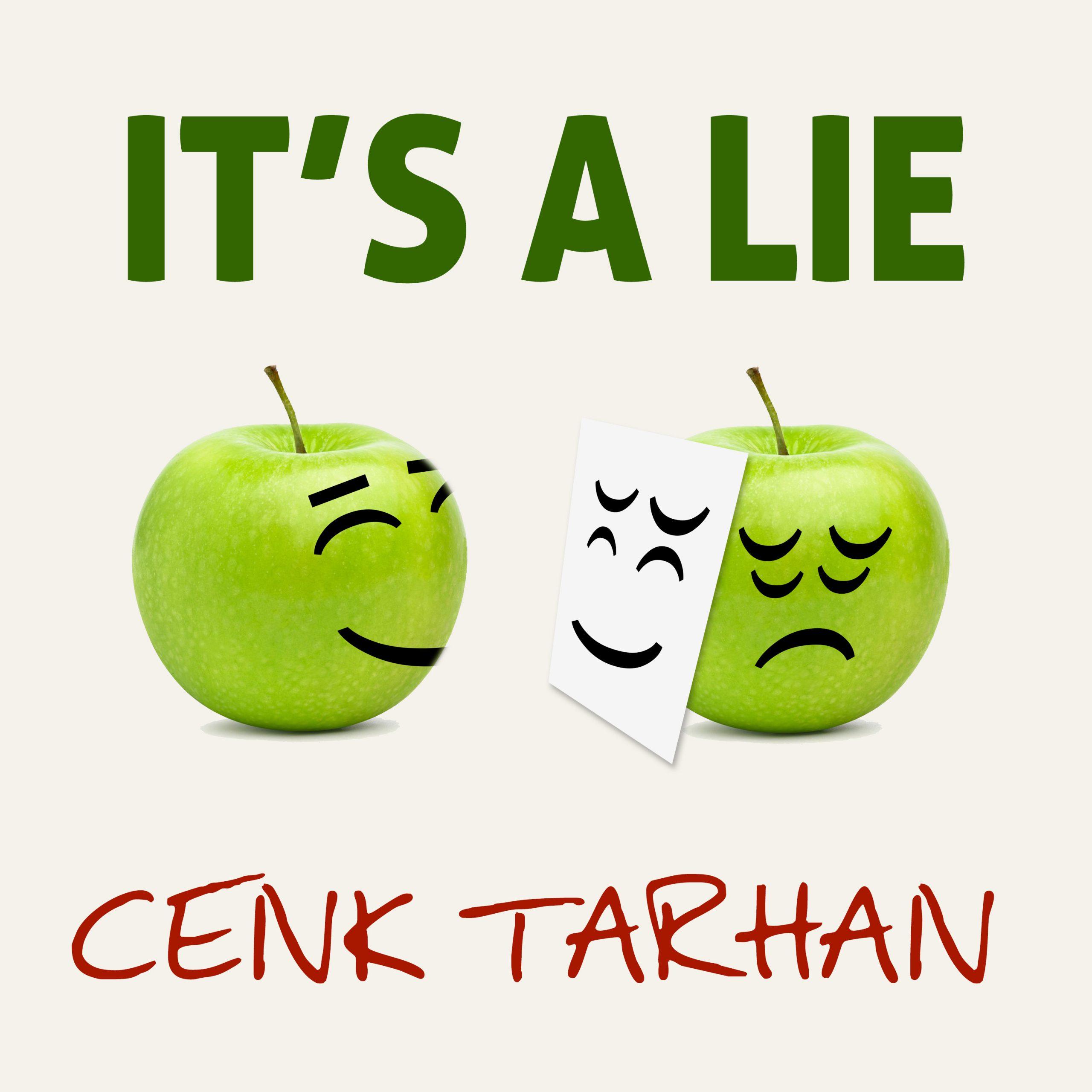 CENK TARHAN – IT'S A LIE